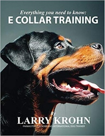 Everything You Need To Know-About E-Collar Training Book Cover